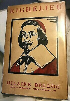 Hilaire Belloc RICHELIEU 1929 First Edition 5th Printing Catholic / Protestant