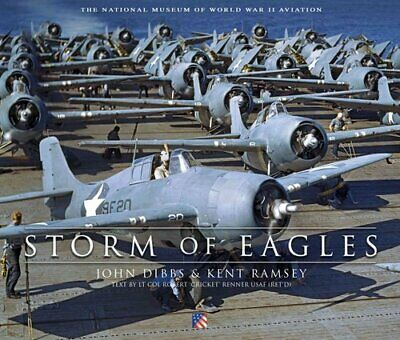 Storm of Eagles The Greatest Aviation Photographs of World War II 9781472823007
