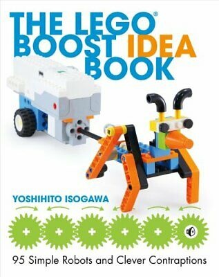 The Lego Boost Idea Book 95 Simple Robots and Hints for Making ... 9781593279844
