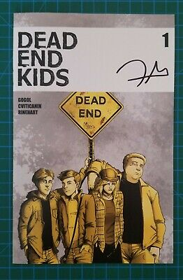 🚨🔥Dead End Kids #1 - Signed by Frank Gogol - 2nd Printing - Free Shipping 🔥🚨