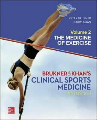 Clinical Sports Medicine: The Medicine Of Exercise, Volume 2 9781760420512