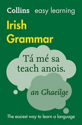 Collins Easy Learning Irish Grammar Trusted Support for Learning 9780008207045