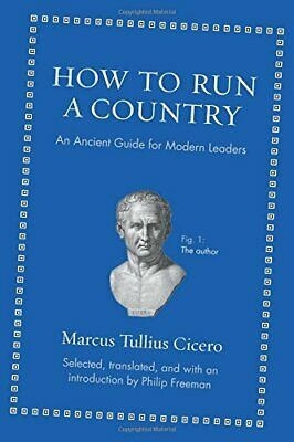 🔥 Exclusive 🔥 How to Run a Country by Marcus Tullius Cicero 📖 PDF 📖 Fast 📥