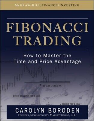 Fibonacci Trading: How to Master the Time and Price Advantage (Hard...