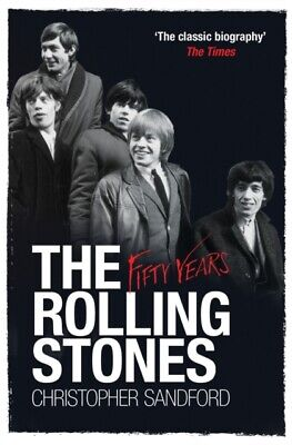 The Rolling Stones: Fifty Years (Paperback)