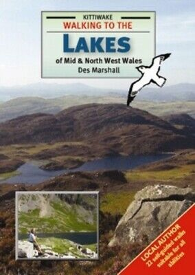 Walking to the Lakes of Mid and North West Wales (Paperback)