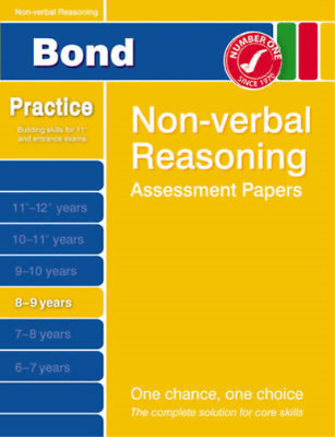 Bond Second Papers in Non-Verbal Reasoning 8-9 Years (Bond Assessment Papers), A