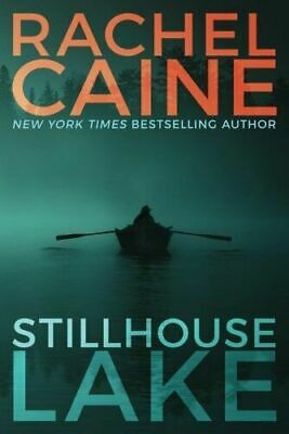 🔥 Exclusive 🔥 Stillhouse Lake by Rachel Caine 📖 PDF 📖Fast Delivery 📥