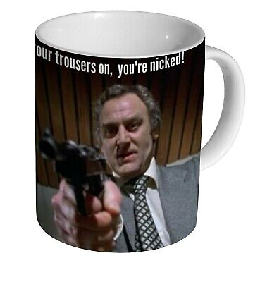 The Sweeney Get Your Trousers On Your Nicked Great New MUG