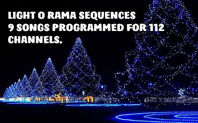Light O Rama Sequences 9 Songs Programmed For 112 Channels.