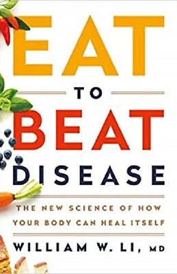 Eat to Beat Disease: How Your Body Can Heal Itself [EPUB][PDF][KINDLE][ENGLISH]