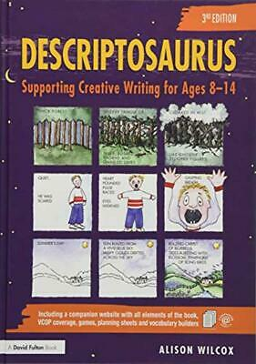 Descriptosaurus: Supporting Creative Writing for Ages 8-14 Educational Book