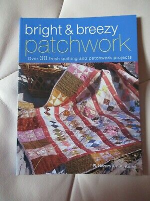 Bright & Breezy Patchwork By R. Norum & H.a. Krohg Book - Quilting Projects