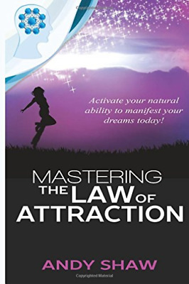 Shaw Andy-Mastering The Law Of Attractio BOOK NEW