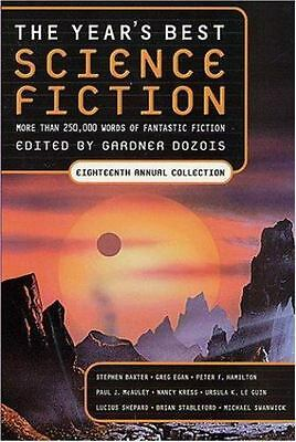 The Year's Best Science Fiction, Eighteenth Annual Collection, , Good Book