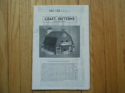 CRAFT PATTERNS by A. Neely Hall A Barn for Your Swallows Martins Bird House Plan