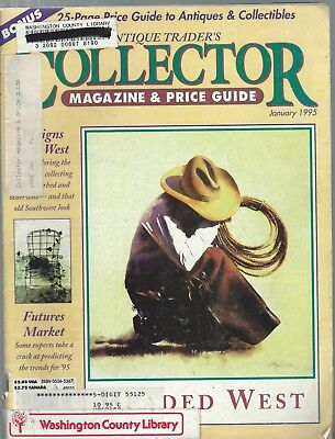 7 Issues ANTIQUE TRADER'S COLLECTOR PRICE GUIDE-JAN-MAY 1995;REFERENCE;PHOTOS