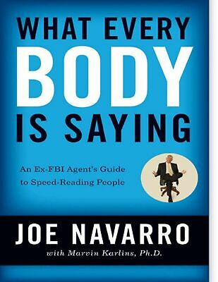 What Every Body Is Saying 2008 by Joe Navarro (E-MAILED )