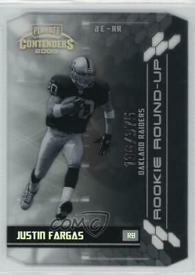 2003 Playoff Contenders Rookie Round-Up/375 #RR-36 Justin Fargas Oakland Raiders