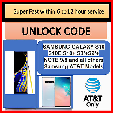 UNLOCK CODE SERVICE AT&T SAMSUNG GALAXY S10E S10 S10+ S9 S9/+S8/+NOTE 9 & others