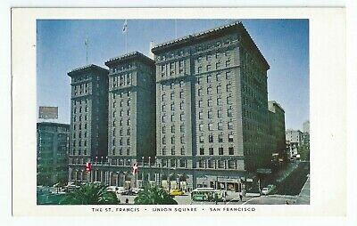 Postcard - The St Francis Hotel - San Francisco, California