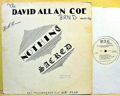 DAVID ALLAN COE BAND - Nothing Sacred - '78 PRIVATE outlaw country xxx-rated LP