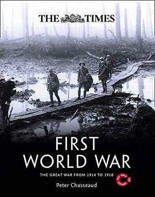 The Times First World War: The Great War from 1914 to 1918, Hardback, by Peter