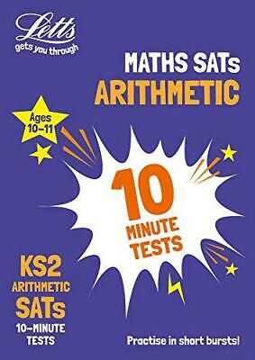KS2 Maths Arithmetic SATs 10-Minute Tests: For the 2020 Tests, Paperback, A4 by