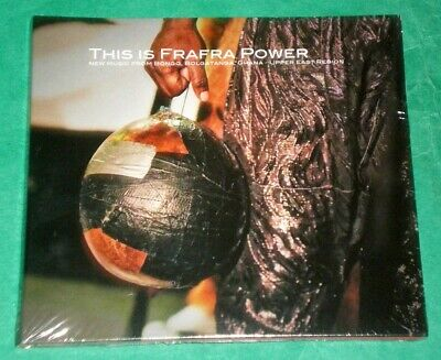 THIS IS FRAFRA POWER: New Music From Bongo, Bolgatanga, Ghana - Makkum CD 2019