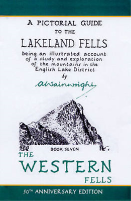 The Pictorial Guides: The Western Fells (50th Anniversary Edition): Book Seven