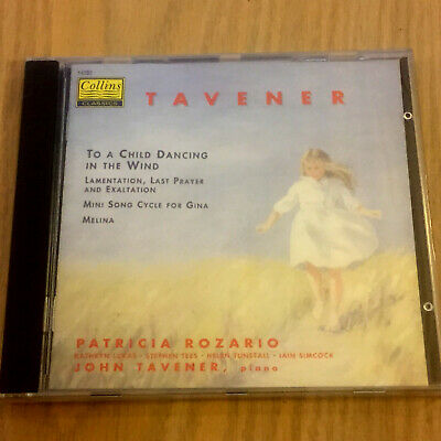 John Tavener – To A Child Dancing In The Wind / Lamentation / Song Cycle NEW CD