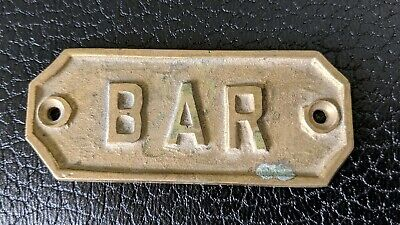 "Vintage Solid Brass Bar Sign Small 3.25"" X 1.25"" Great for Man Cave"