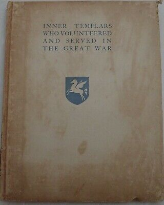 Inner Templars who volunteered and served in the Great war RARE BOOK