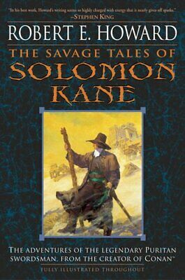 The Savage Tales of Solomon Kane by Robert E Howard 9780345461506 | Brand New