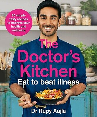 The Doctor's Kitchen - Eat to Beat Illness by Dr Rupy Aujla NEW Paperback 2019