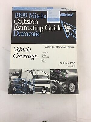 1999 Mitchell Collision Estimating Guide Domestic,Diamler Chrysler,Jeep