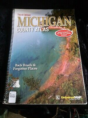 Michigan County Atlas 3Rd Ed Back Roads Forgotten Places Historical Sites...