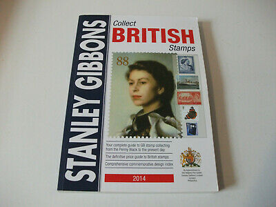 Stanley Gibbons Collect British Stamps Catalogue 2014 Edition