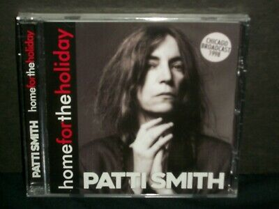 Patti Smith - Home for the Holiday CD SEALED '98 Chicago broadcast