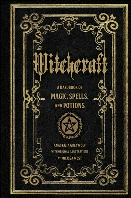 Witchcraft: A Handbook of Magic Spells and Potions (Hardcover)