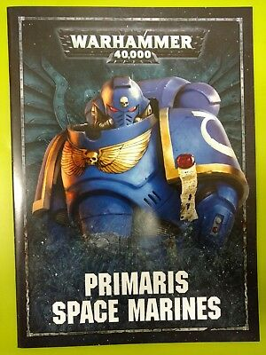 Primaris Space Marines, Dark Imperium, Rulebook Codex 8th Edition Warhammer 40K