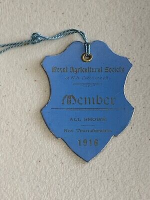 1916 Royal Agricultural Society Western Australia Member Ticket Badge Pass