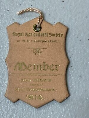 1914 Royal Agricultural Society Western Australia Member Ticket Badge Pass