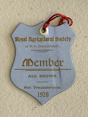 1920 Royal Agricultural Society Western Australia Member Ticket Badge Pass