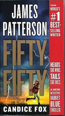Novel, Fifty Fifty By James Patterson & Candice Fox - Det. Harriet Blue Thriller
