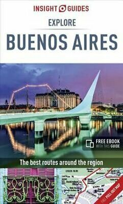Insight Guides Explore Buenos Aires  by Insight Guides 9781786715999 | Brand New