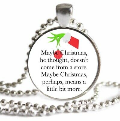 THE GRINCH WHO STOLE CHRISTMAS Charm NECKLACE Grinch Quote Silver Pendant
