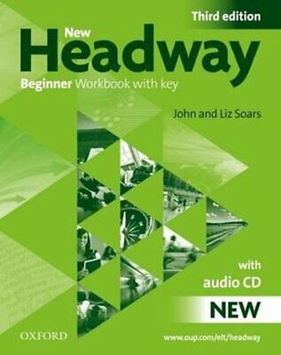 New Headway: Beginner Third Edition: Workbook (With Key) Pack 9780194717434