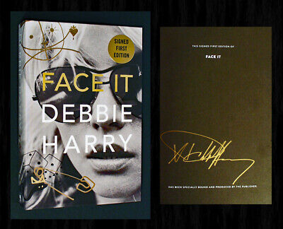 DEBBIE HARRY SIGNED Autobiography 1st/1st - FACE IT - in Lovely Gold Marker!