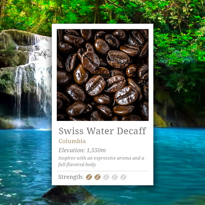 Swiss Water Decaf Coffee Beans. Full bodied and delicious as any other.